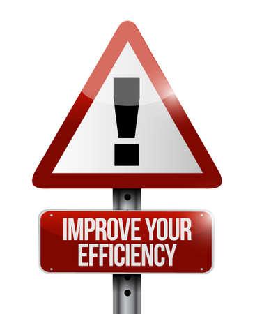 proficient: Improve Your Efficiency warning road sign concept illustration design graph