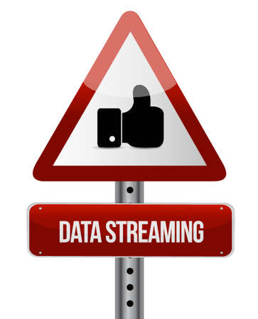 streaming: data streaming warning sign concept illustration design graphic