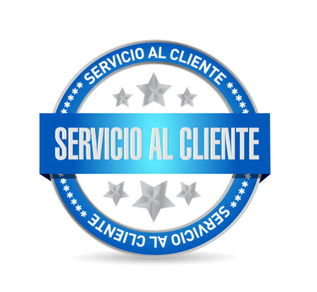 Customer service seal sign in Spanish illustration design graphic