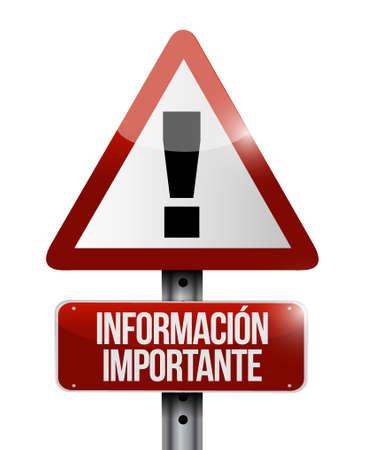 important information: important information warning Spanish sign illustration design graphic Illustration