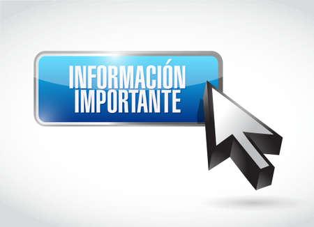 important sign: important information button Spanish sign illustration design graphic Illustration