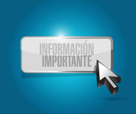 important: important information button sign in Spanish illustration design graphic Illustration