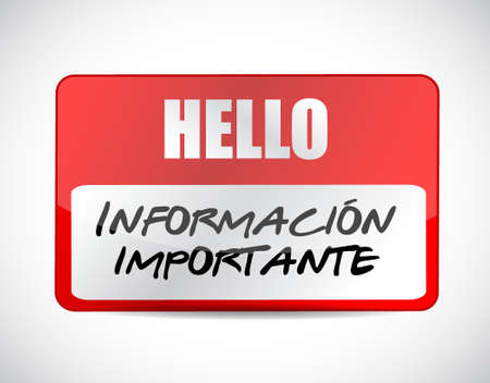 important information: important information name tag Spanish sign illustration design graphic