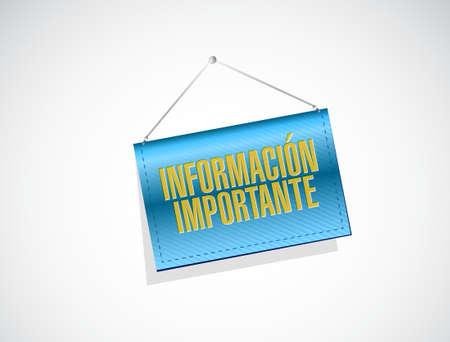 important information: important information banner sign in Spanish illustration design graphic