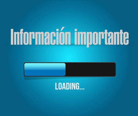 important information: important information loading bar sign in Spanish illustration design graphic Illustration