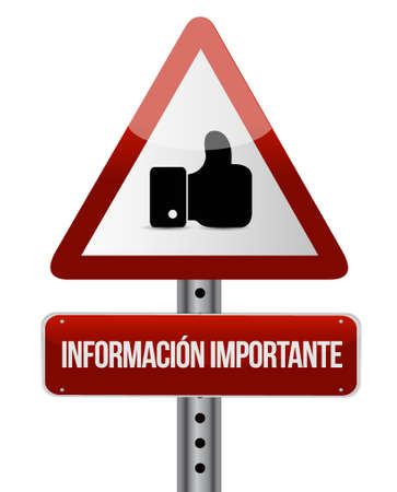 pay attention: important information like Spanish sign illustration design graphic
