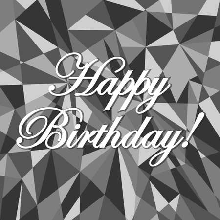 you figure: happy birthday abstract grey card pattern illustration design graphic background