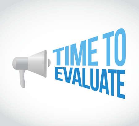 evaluate: time to evaluate megaphone message. illustration design graphic