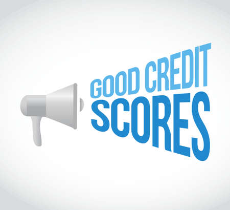 scores: good credit scores megaphone message. illustration design graphic