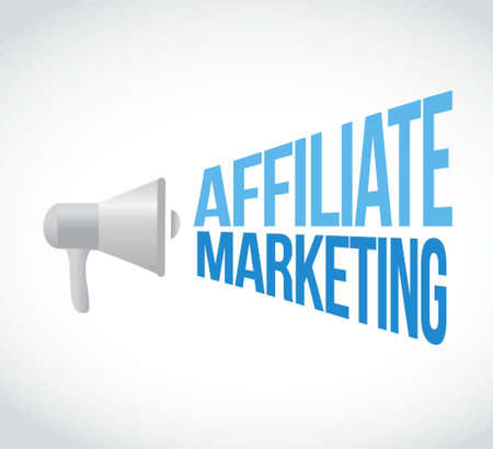 affiliate: affiliate marketing megaphone message. illustration design graphic