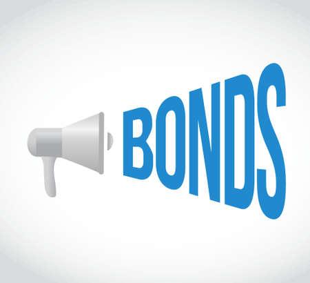 bonds: bonds megaphone message. illustration design graphic over white