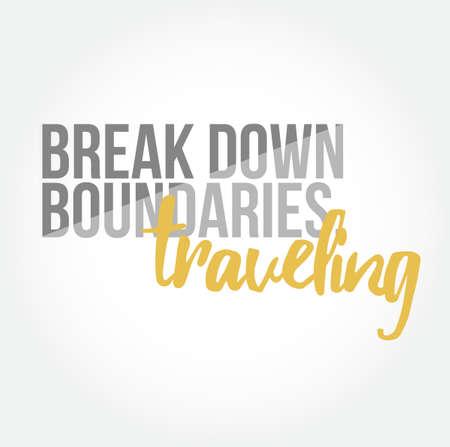 break down boundaries traveling quote illustration design graphic