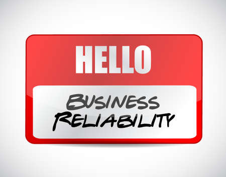 reliability: Business reliability name tag sign concept illustration design graphic