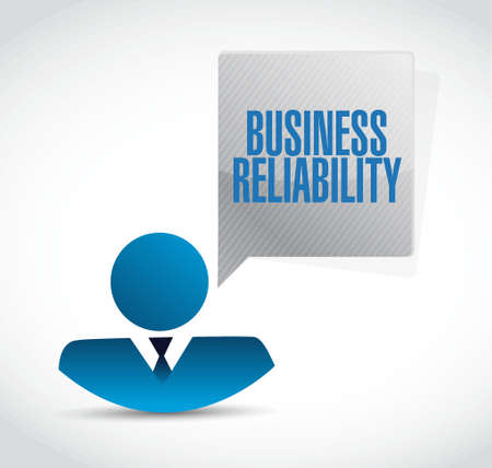reliability: Business reliability businessman sign concept illustration design graphic Illustration