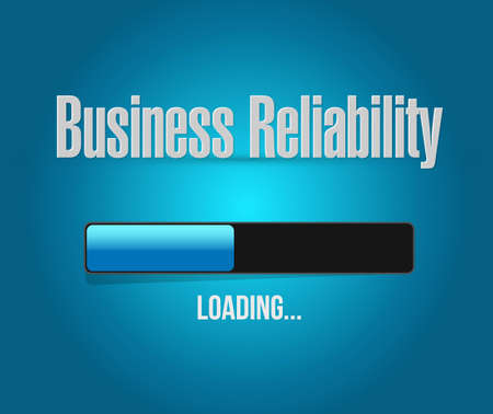 reliability: Business reliability loading bar sign concept illustration design graphic