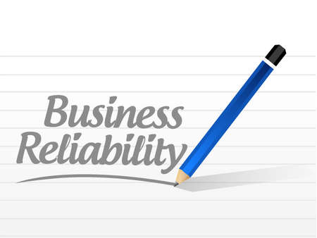 reliability: Business reliability message sign concept illustration design graphic