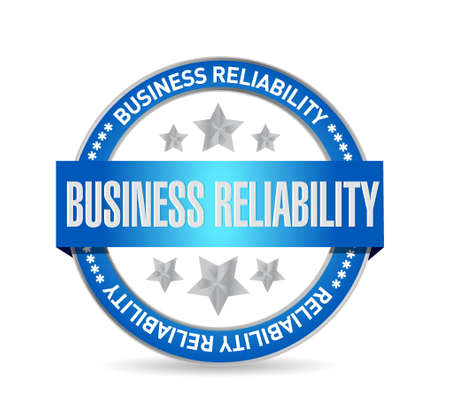 reliability: Business reliability seal sign concept illustration design graphic Illustration