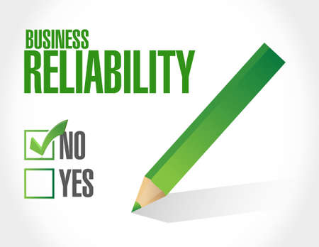 reliability: no Business reliability approval sign concept illustration design graphic