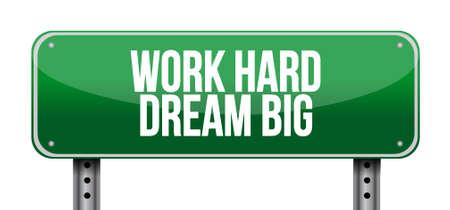 work hard dream big road sign concept illustration design graphic Vectores