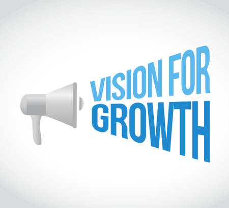 vision concept: vision for growth loudspeaker message sign business concept illustration design graphic
