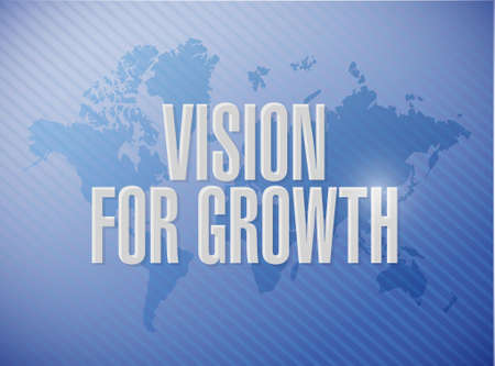 vision for growth world map sign business concept illustration design graphic