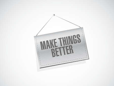 hanging banner: Make Things Better hanging banner sign concept illustration design graphic Illustration