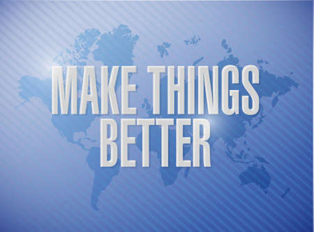 better: Make Things Better world map sign concept illustration design graphic
