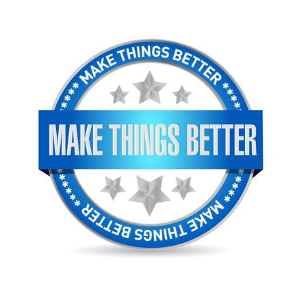 better: Make Things Better seal sign concept illustration design graphic