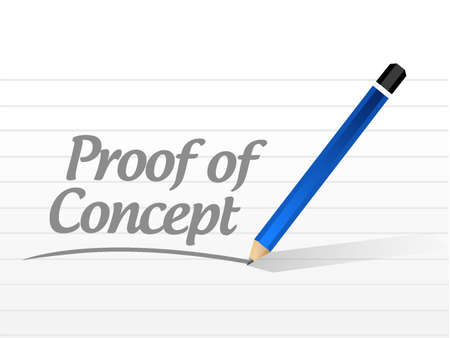 verifying: proof of concept message sign concept illustration design graphic