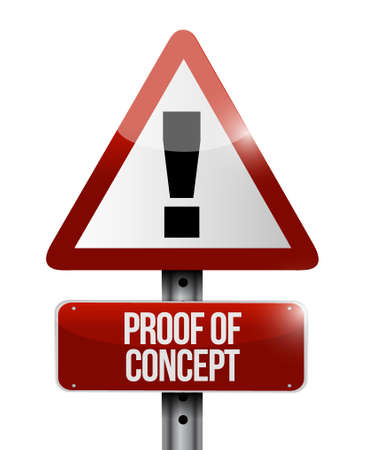 verifying: proof of concept warning road sign concept illustration design graphic