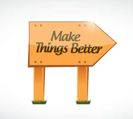 better: Make Things Better wood sign concept illustration design graphic