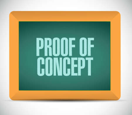 verifying: proof of concept chalkboard sign concept illustration design graphic