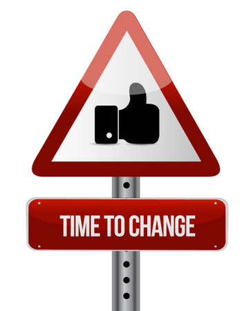 road design: time to change road sign isolated concept illustration design graphic Illustration