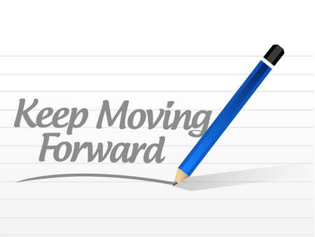 perseverance: keep moving forward message sign concept illustration design graphic