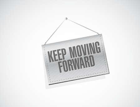 keep moving forward hanging banner sign concept illustration design graphic