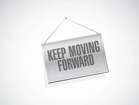 keep moving forward hanging banner sign concept illustration design graphic