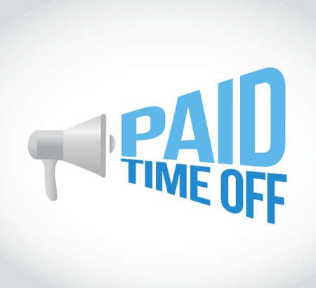 time off: paid time off loudspeaker text message illustration design Illustration