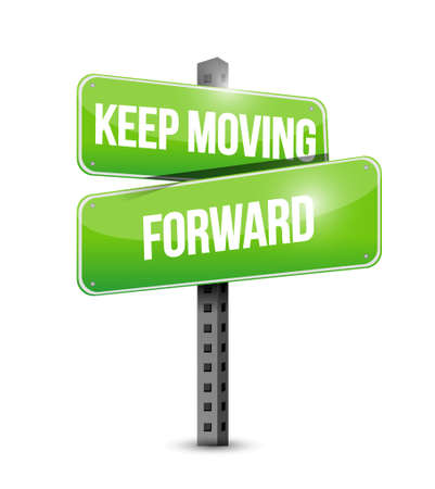 forwards: keep moving forward street sign concept illustration design graphic