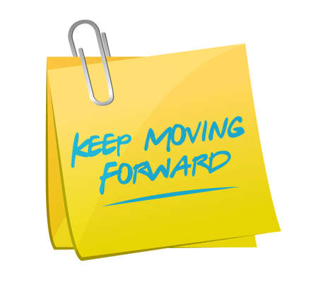 sign post: keep moving forward memo post sign concept illustration design graphic Illustration