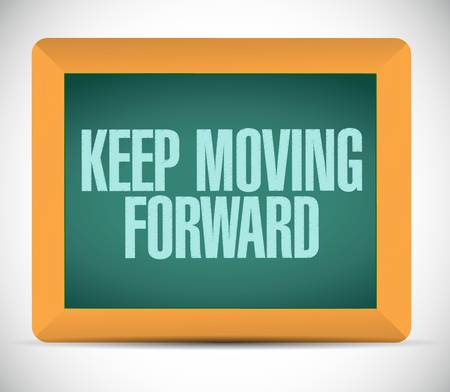 keep moving forward chalkboard sign concept illustration design graphic