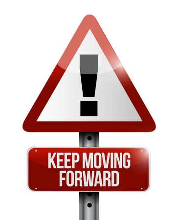 perseverance: keep moving forward warning road sign concept illustration design graphic