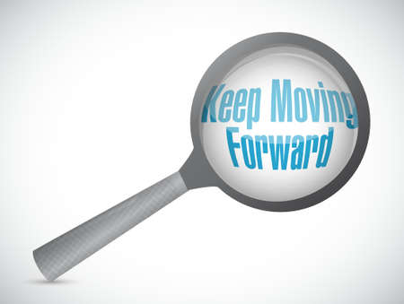 forwards: keep moving forward magnify glass sign concept illustration design graphic