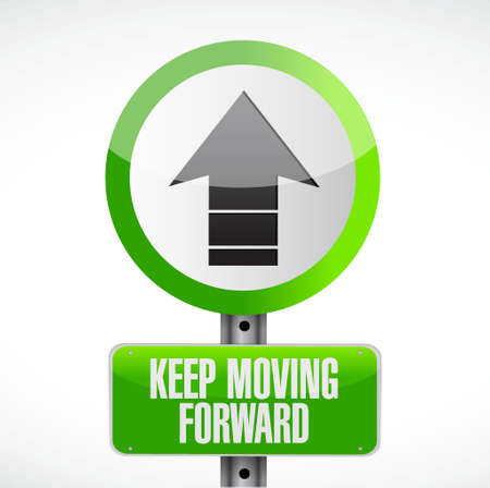 keep moving forward road sign concept illustration design graphic