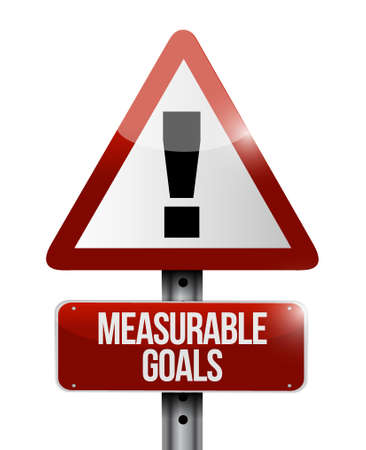 measurable: measurable goals warning sign concept illustration design graphic