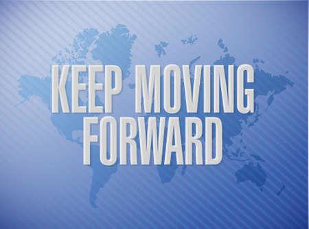 forwards: keep moving forward world map sign concept illustration design graphic