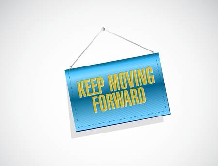 hanging banner: keep moving forward hanging banner sign concept illustration design graphic