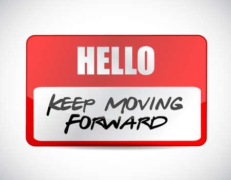 forwards: keep moving forward name tag sign concept illustration design graphic