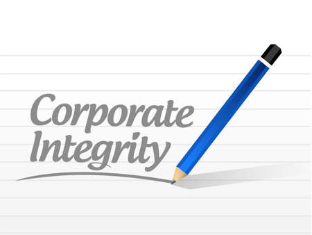 business ethics: Corporate integrity message sign concept illustration design graphic
