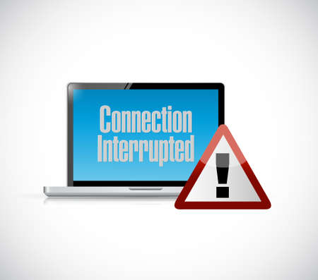 interrupted: connection interrupted computer warning illustration design graphic Illustration
