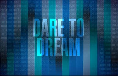 dare to dream binary sign concept illustration design graphic
